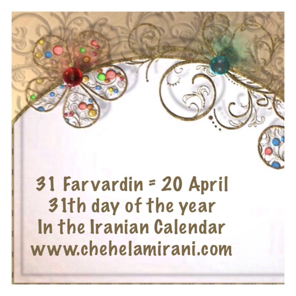 31 Farvardin = 20 April