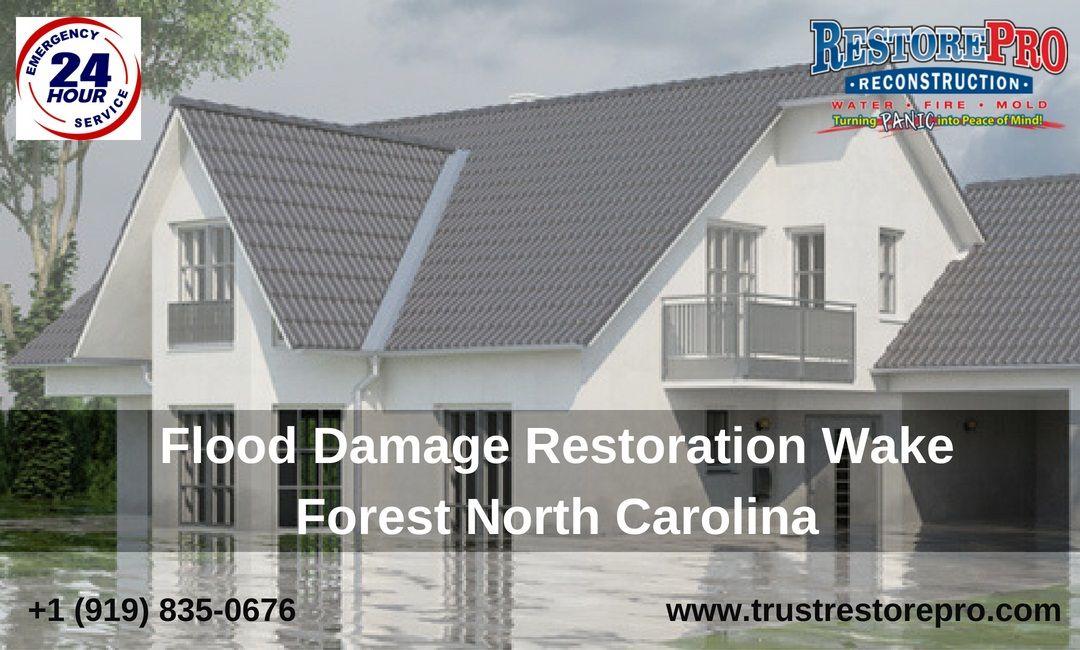Flood Damage Repair Water Removal Raleigh Nc Restorepro Flood Damage Flood Restoration Damage Restoration
