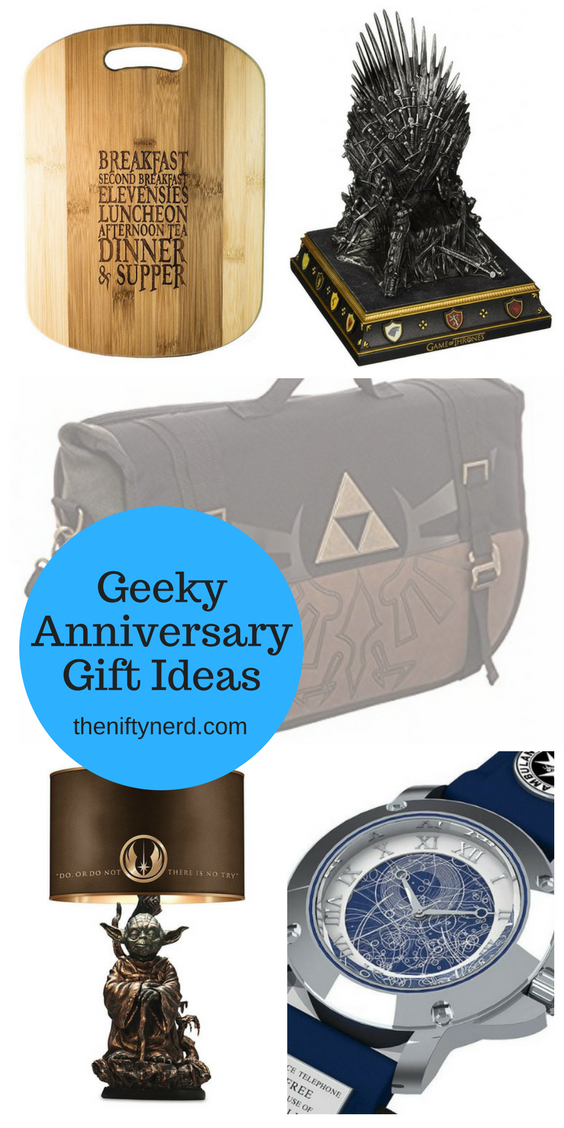 Geeky anniversary gift ideas. Nerdy gift ideas for