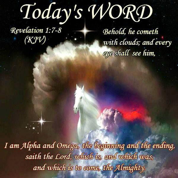Today's Word:Revelation 1:7-8