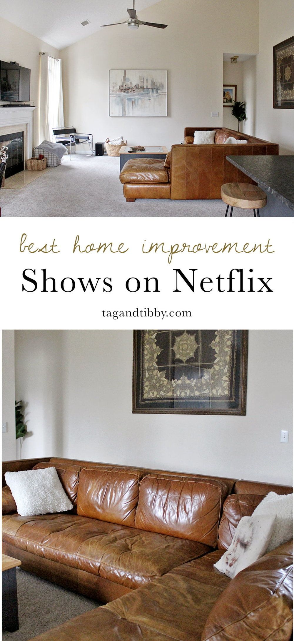 The Best Home Improvement Shows On Netflix In 2019 Tag Tibby Design Home Improvement Show Home Improvement Home Diy