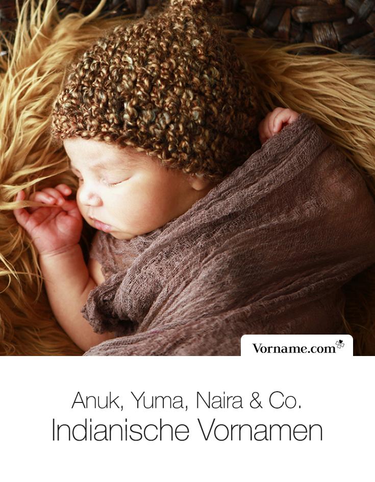 Du Suchst Einen Aussergewohnlichen Vornamen Fur Dein Baby Dann Schau Doch Mal Hier Indianische Nasmen Sind Ungewohnlich In 2020 Vornamen Seltene Babynamen Babynamen