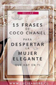 Descubre En Este Artículo 15 Frases De Coco Chanel Que
