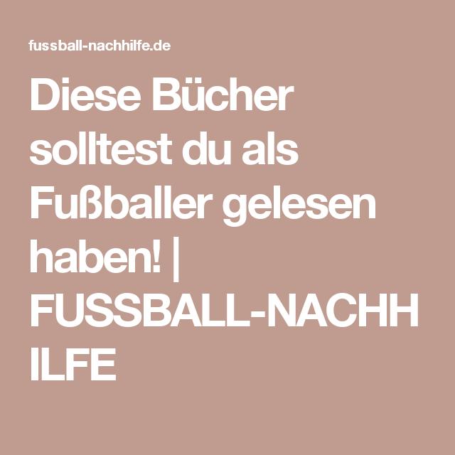 Diese Bücher solltest du als Fußballer gelesen haben! | FUSSBALL-NACHHILFE