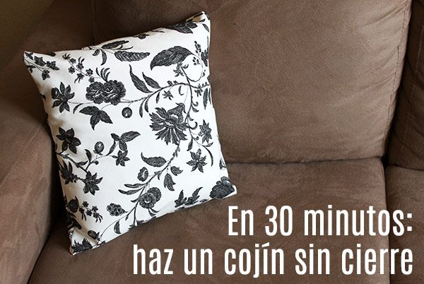 En 30 minutos haz un coj n sin cierre corriendo con - Como hacer almohadones ...