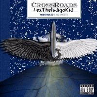 CrossRoads by callmelex on SoundCloud