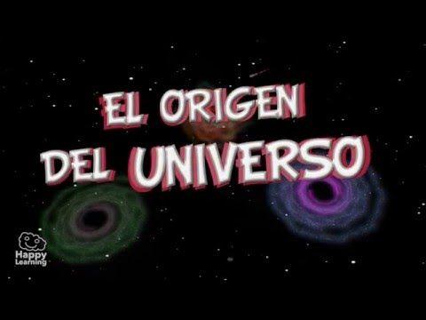El Origen Del Universo Y De La Tierra Vídeos Educativos Para Niños Youtube Origen Del Universo El Universo Para Niños Origen De La Tierra