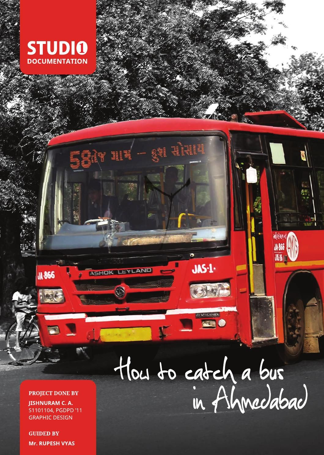 How to catch a bus in ahmedabad  Project documentation  of bus route map  for National Institute of Design Ahmedabad