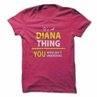 Its a DIANA thing, you wouldnt understand !!