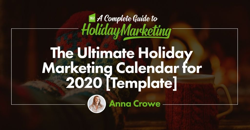 The Ultimate Holiday Marketing Calendar for 2020 [Free