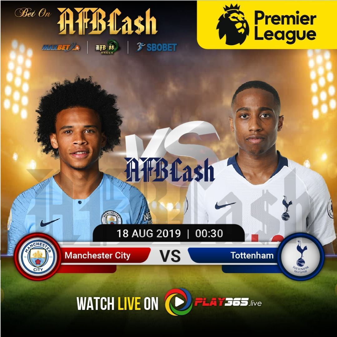 Manchester City Host Tottenham Hotspur In Matchday 2 Of The Premier League On Saturday 18th August 12 30am Utc Manchester City Tottenham Football Predictions