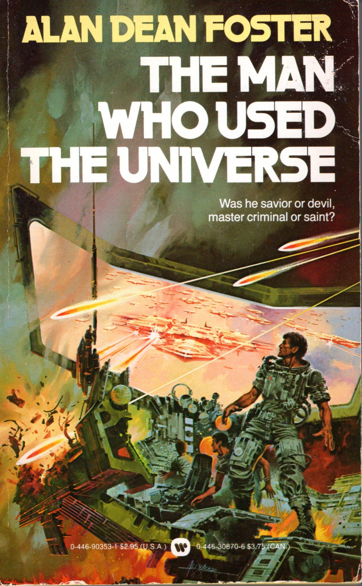 Jeff Foster Libros The Man Who Used The Universe Alan Dean Foster Cover By