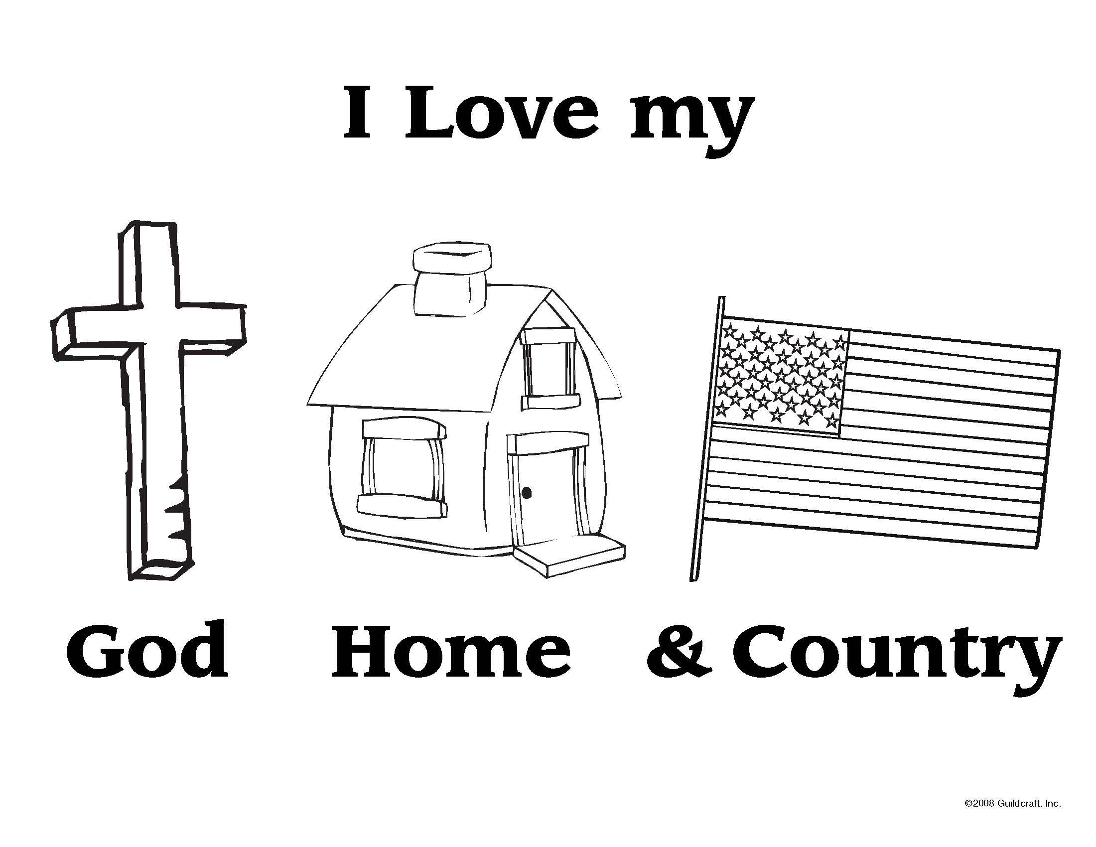 I Love My God Home And Country Coloring Sheet Crafts