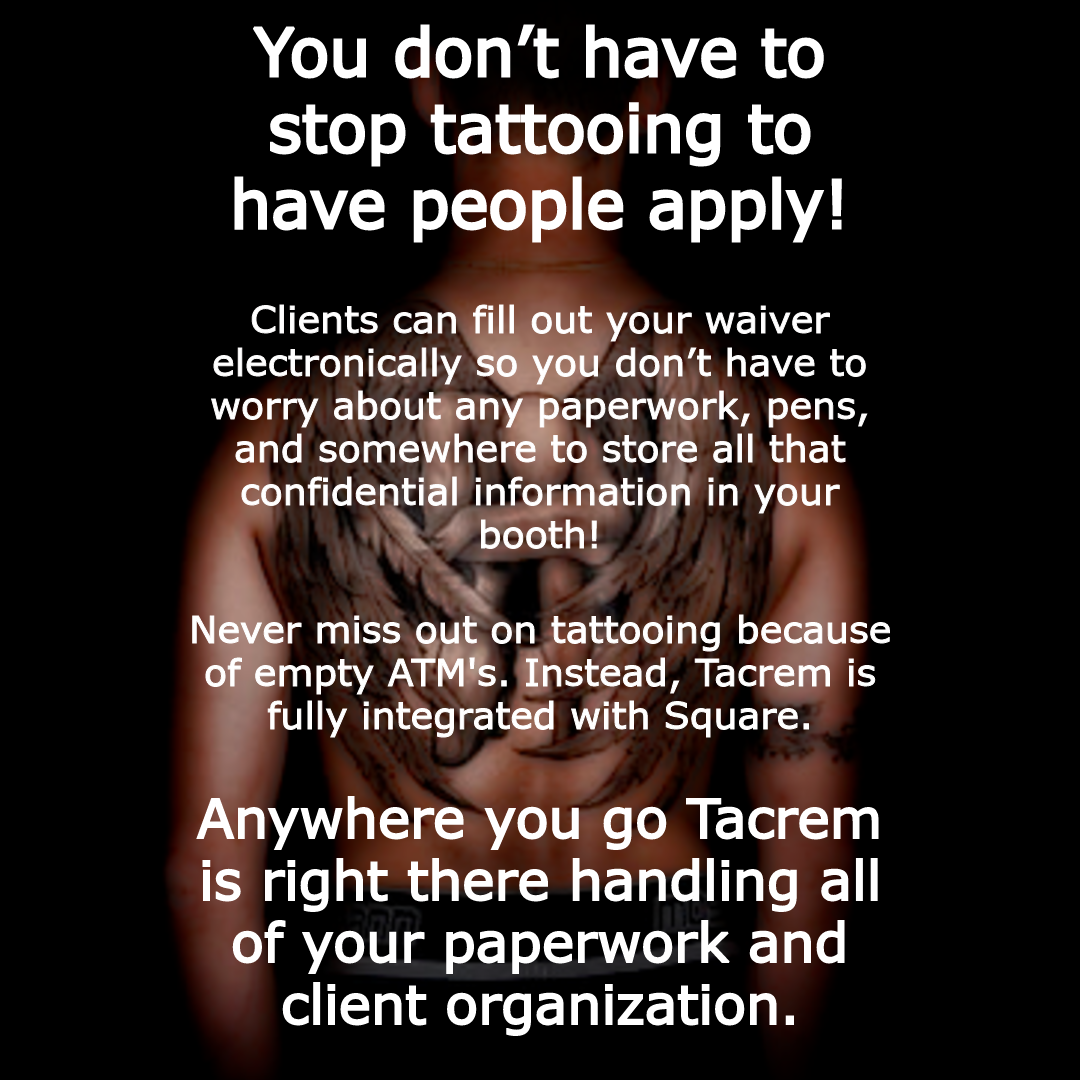 Just a few of the ways Tacrem has your back at tattoo