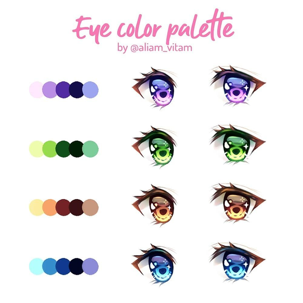 Some Eye Color Palettes Which One Is Your Favorite There S A Little Tutorial To Go With This Too I Just Have Anime Eye Drawing Eye Drawing Anime Eyes