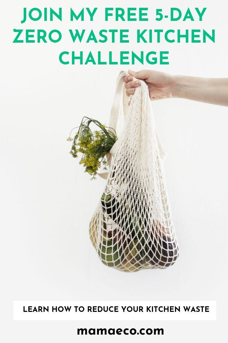 Join my free 5day zero waste kitchen challenge and learn how to reduce your kit  Healthy Sustainable  All Natural Home