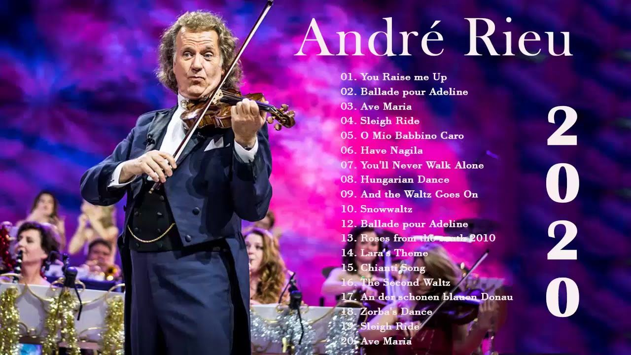 André Rieu Great Hit André Rieu Full Album 2020 Top 100