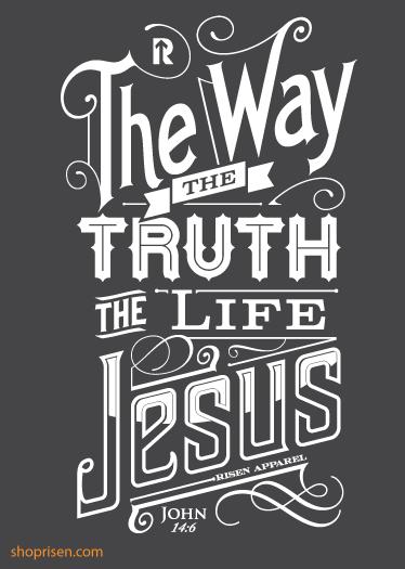 Jesus the way truth & life   John 14:6   Christian baseball t ...