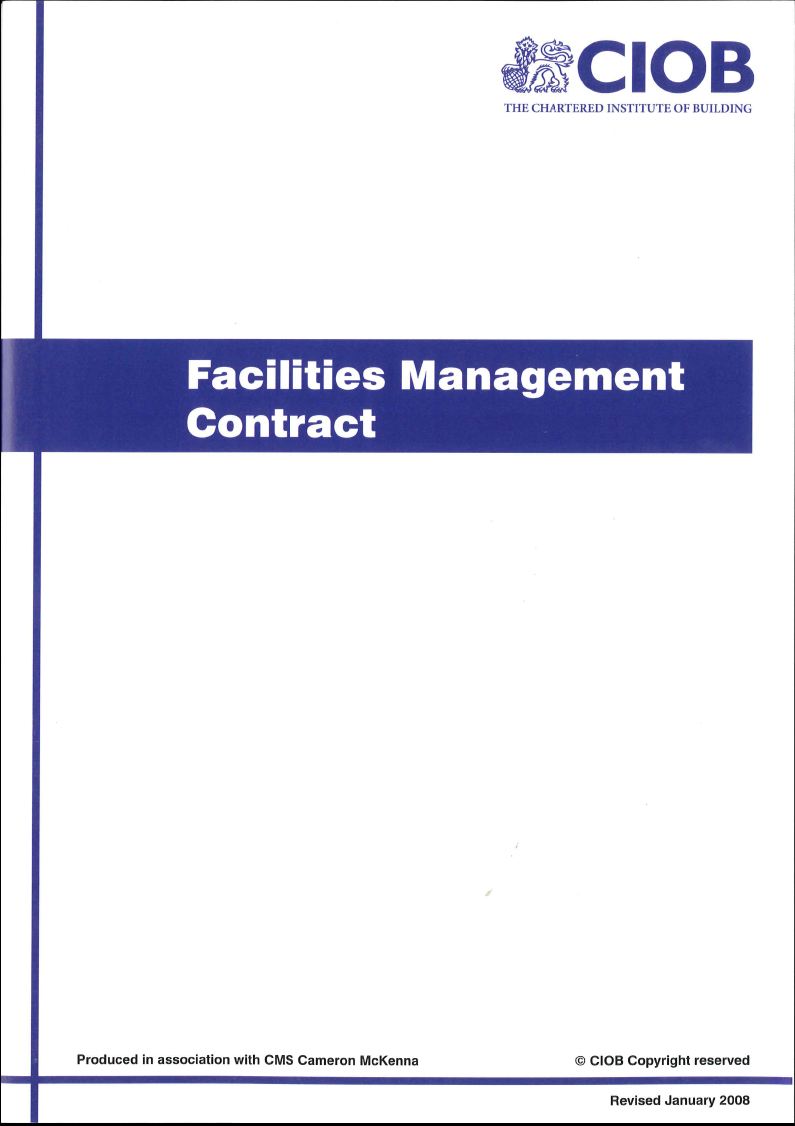 Facilities Management Contract A PurposeBuilt Standard Form