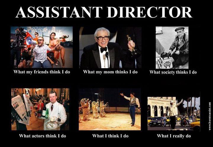 Assistant Directors My Job Filmmaking Film Love Film