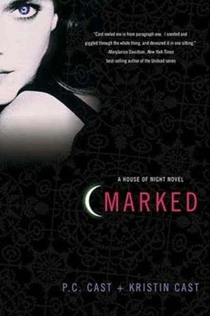 """""""Marked""""  ***  P.C. Cast and Kristin Cast  (2007)"""