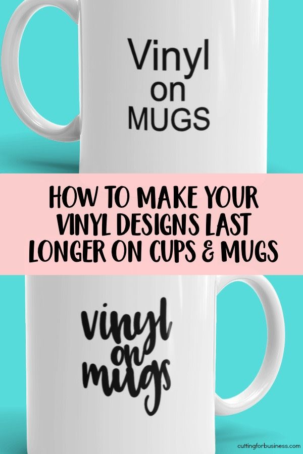 How to Design Smarter on Vinyl on Cups, Tumblers, and Mugs - Cutting for Business