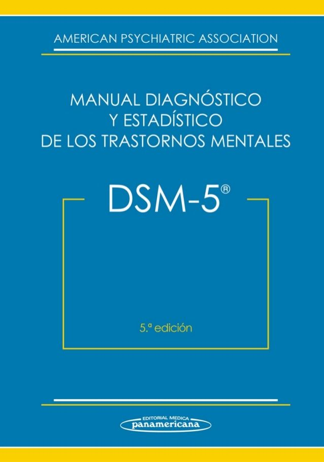 Dsm 5 Manual Diagn U00f3stico Y Estadistico De Los Trastornos