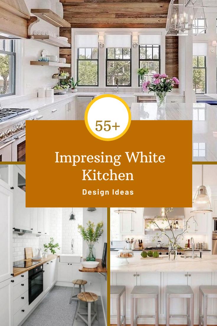 55 Impresing White Kitchen Design Ideas Kitchen Design White Kitchen Design White Kitchen