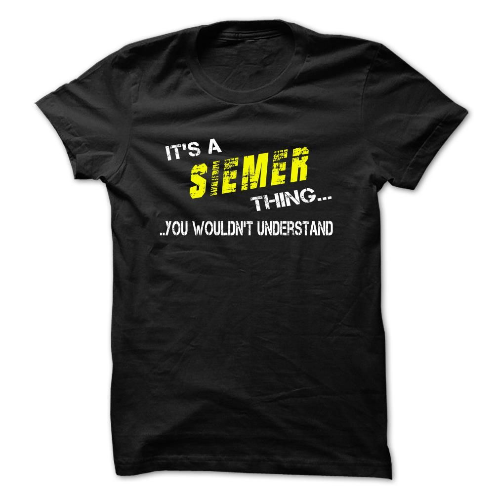 Its SIEMER thing!Its your thing!SIEMER
