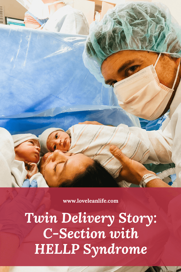 My Twin Birth Story - 35 Weeks Delivery with HELLP ...