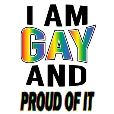 I am an out and proud gay