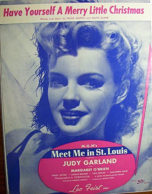 Have Yourself A Merry Little Christmas Sung By Judy Garland Judy Garland Song Sheet Sheet Music