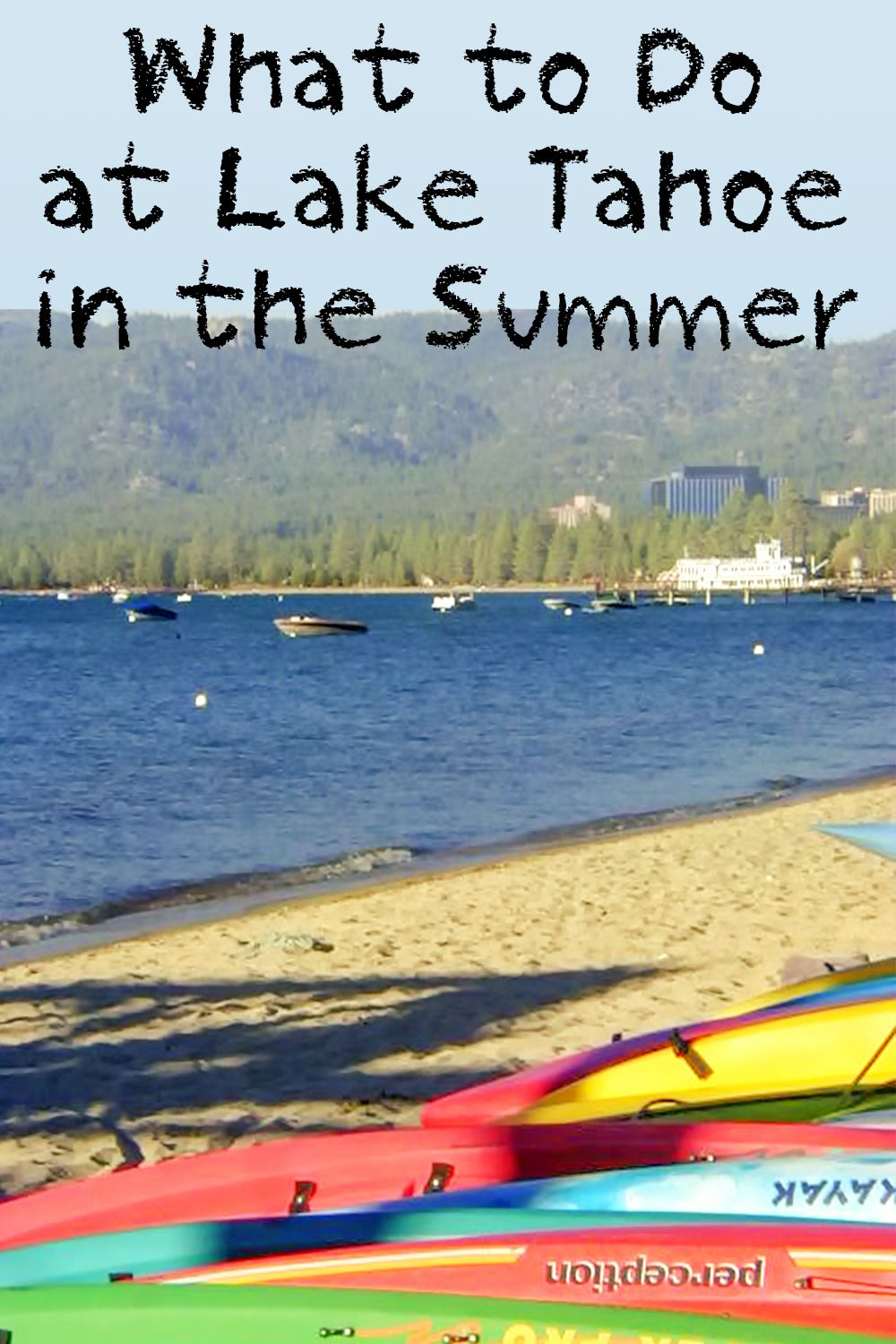 How to Plan the Perfect Summer Lake Tahoe Adventure in 2019