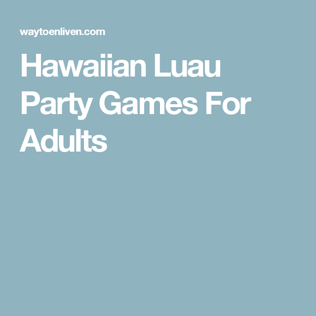 luau games for adults