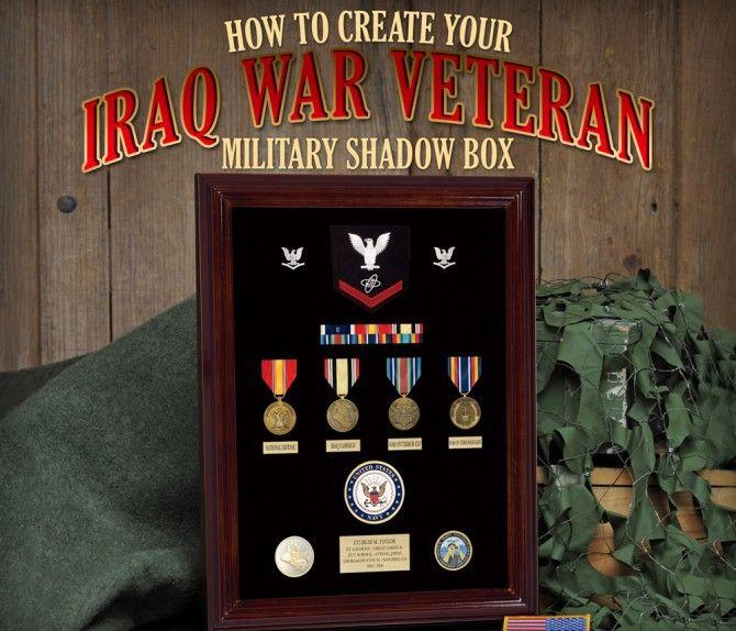 How to Create An Iraq War Veteran Military Shadow Box
