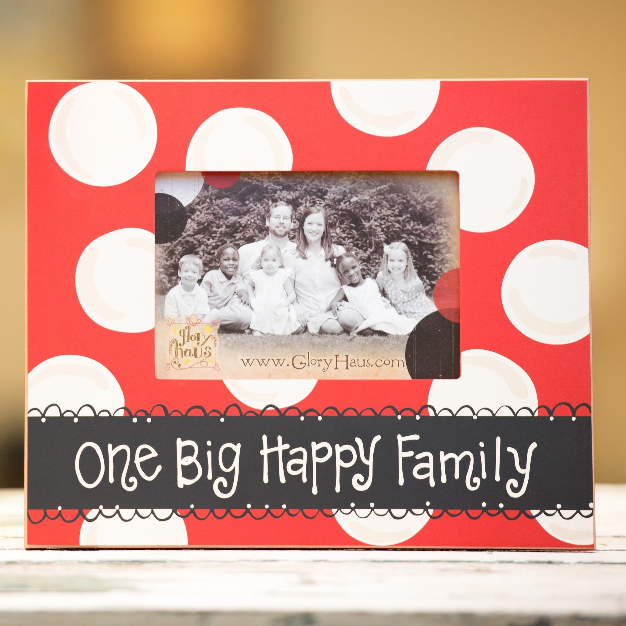 Glory Haus One Big Happy Family Picture Frame Happy Family Pictures Family Picture Frames Family Frames