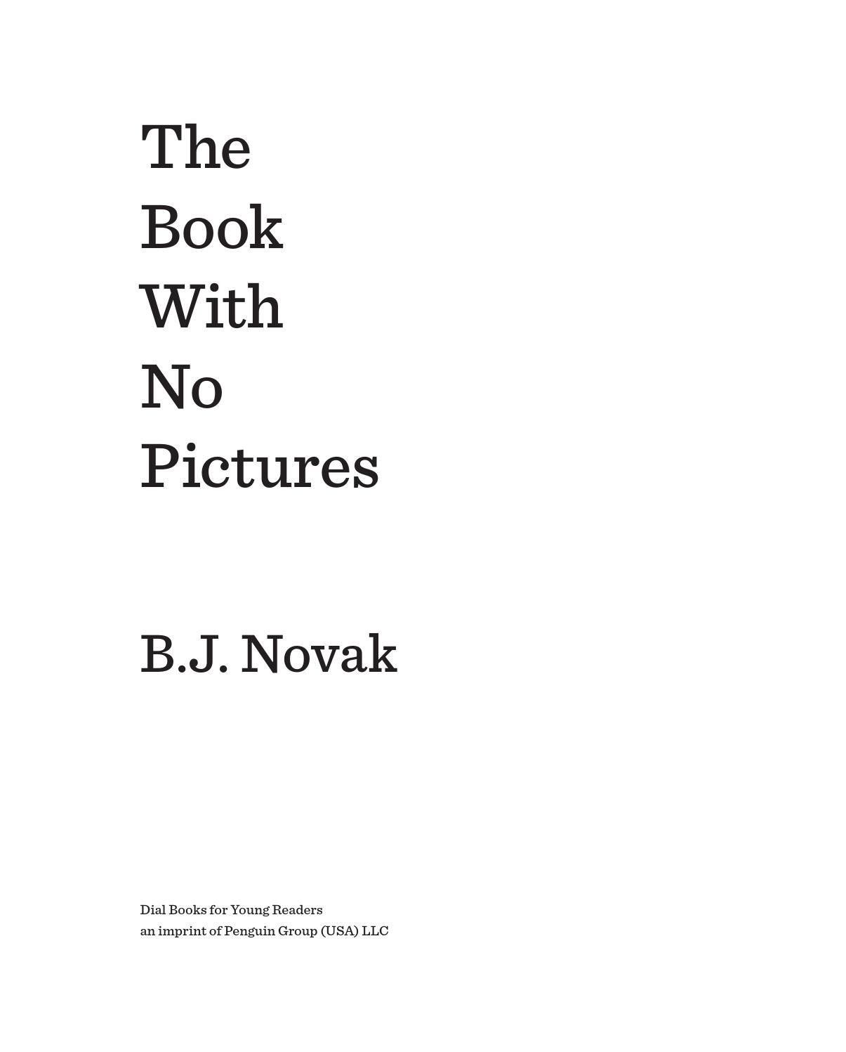The Book With No Pictures By B J Novak