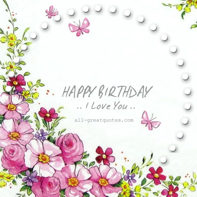 Happy Birthday I Love You – Love Birthday Card