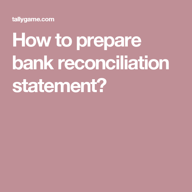 How To Prepare Bank Reconciliation Statement  Accounting