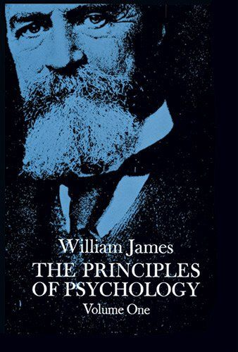 The Principles Of Psychology Vol 1 By William James Http Www Amazon Com Dp 0486203816 Ref Cm Sw R Pi Dp 5hnwsb1dz7v2 James Author Psychology Williams James