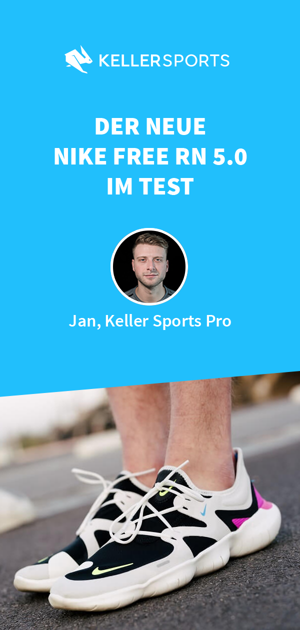 DER NEUE NIKE FREE RN 5.0 2019 IM TEST Keller Sports Guide