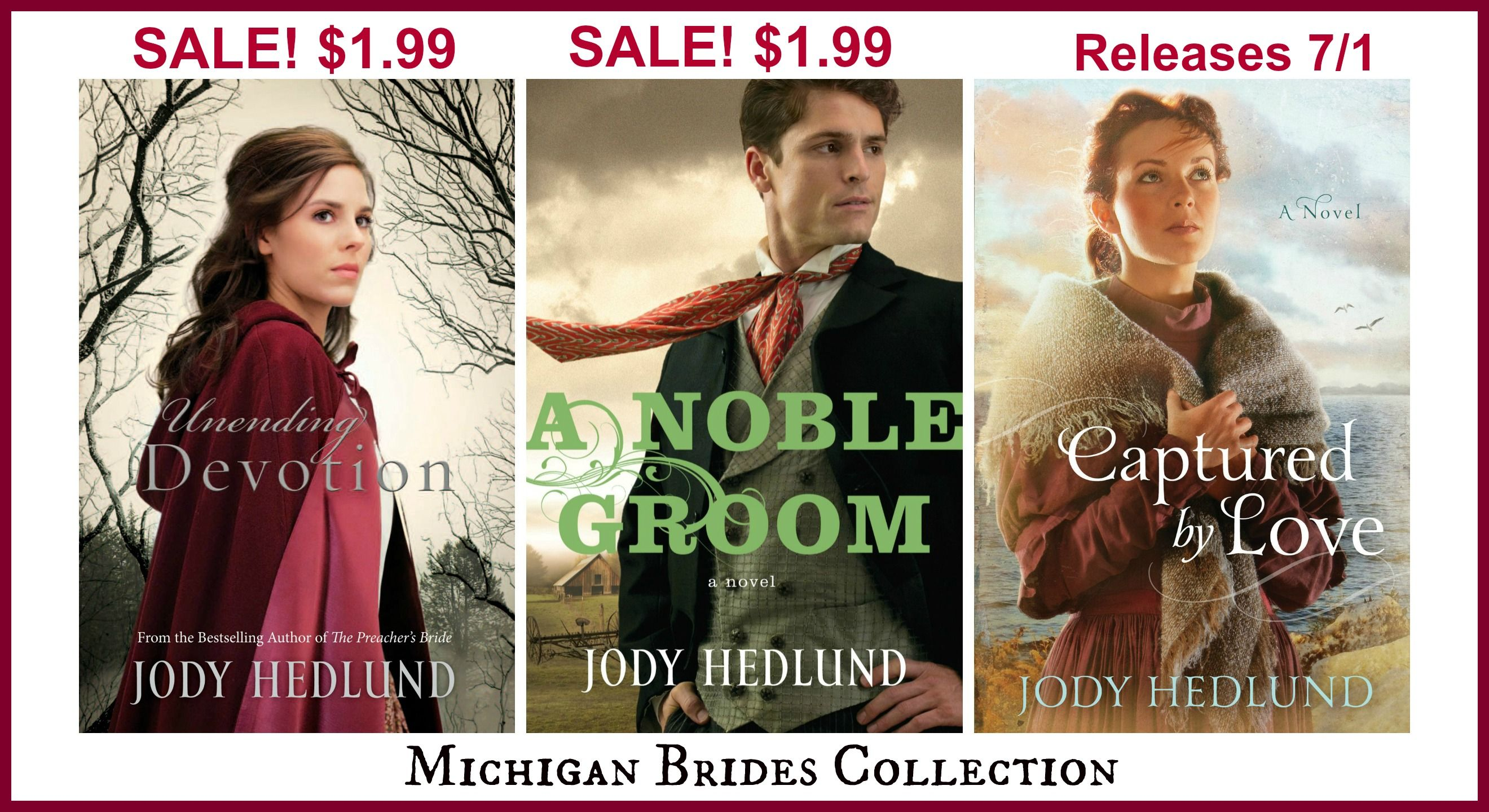 GREAT DEAL! Michigan Brides Collection (Books 1 & 2) are on sale for $1.99 each for a limited time! #Nook #Kindle Please share the news with all your friends!  Here's the link to my Amazon Page: http://www.amazon.com/Jody-Hedlund/e/B003JLXD6A/?ref=ntt_athr_dp_pel_1