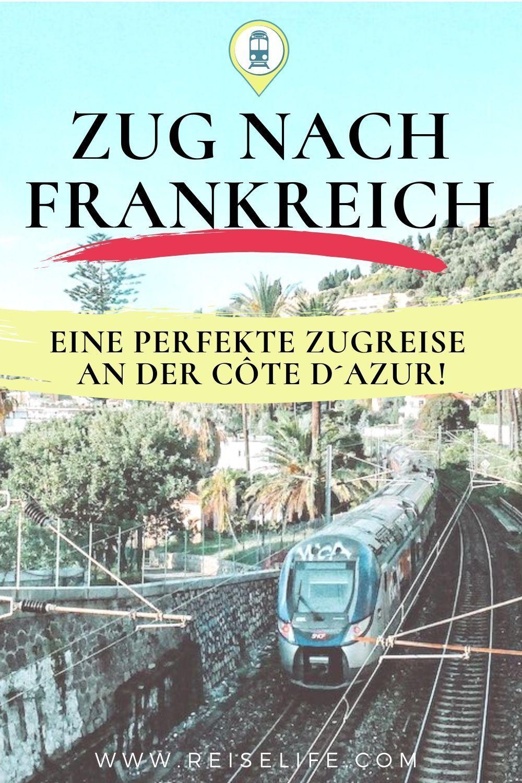 Mit Dem Zug Nach Frankreich Eine Perfekte Woche An Der Cote D
