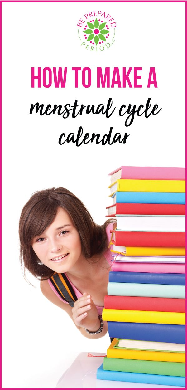 How to Make a Menstrual Cycle Calendar Be Prepared Period is your