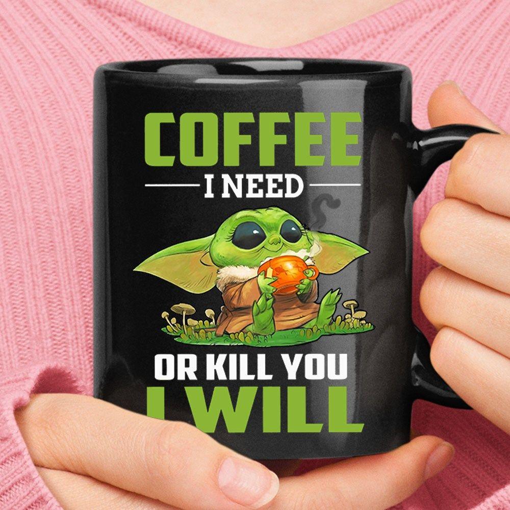 Baby Yoda  Coffee I Need Coffee Mug Star Wars