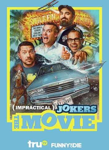 Impractical JOKERS The Movie The Classy Chics in 2020