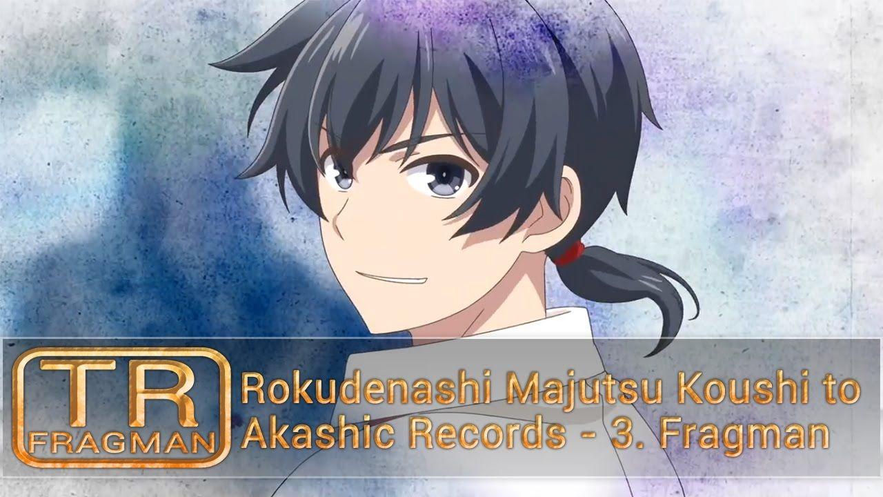 【TAF】 Rokudenashi Majutsu Koushi to Akashic Records - 3. Fragman [TR Altyazılı]