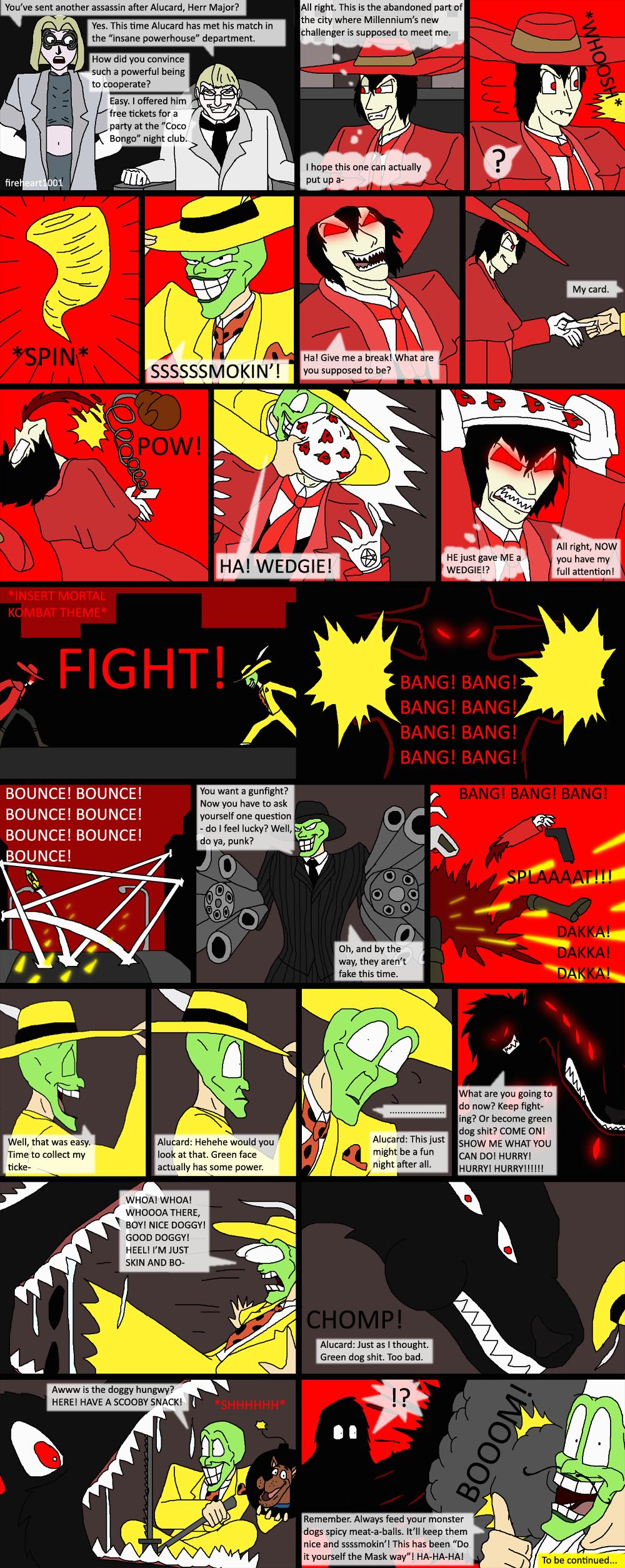 Alucard vs. The Mask Hellsing, Bloopers, Alucard