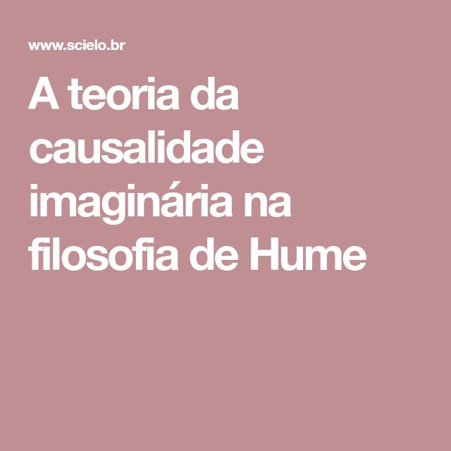 A Teoria Da Causalidade Imaginária Na Filosofia De Hume