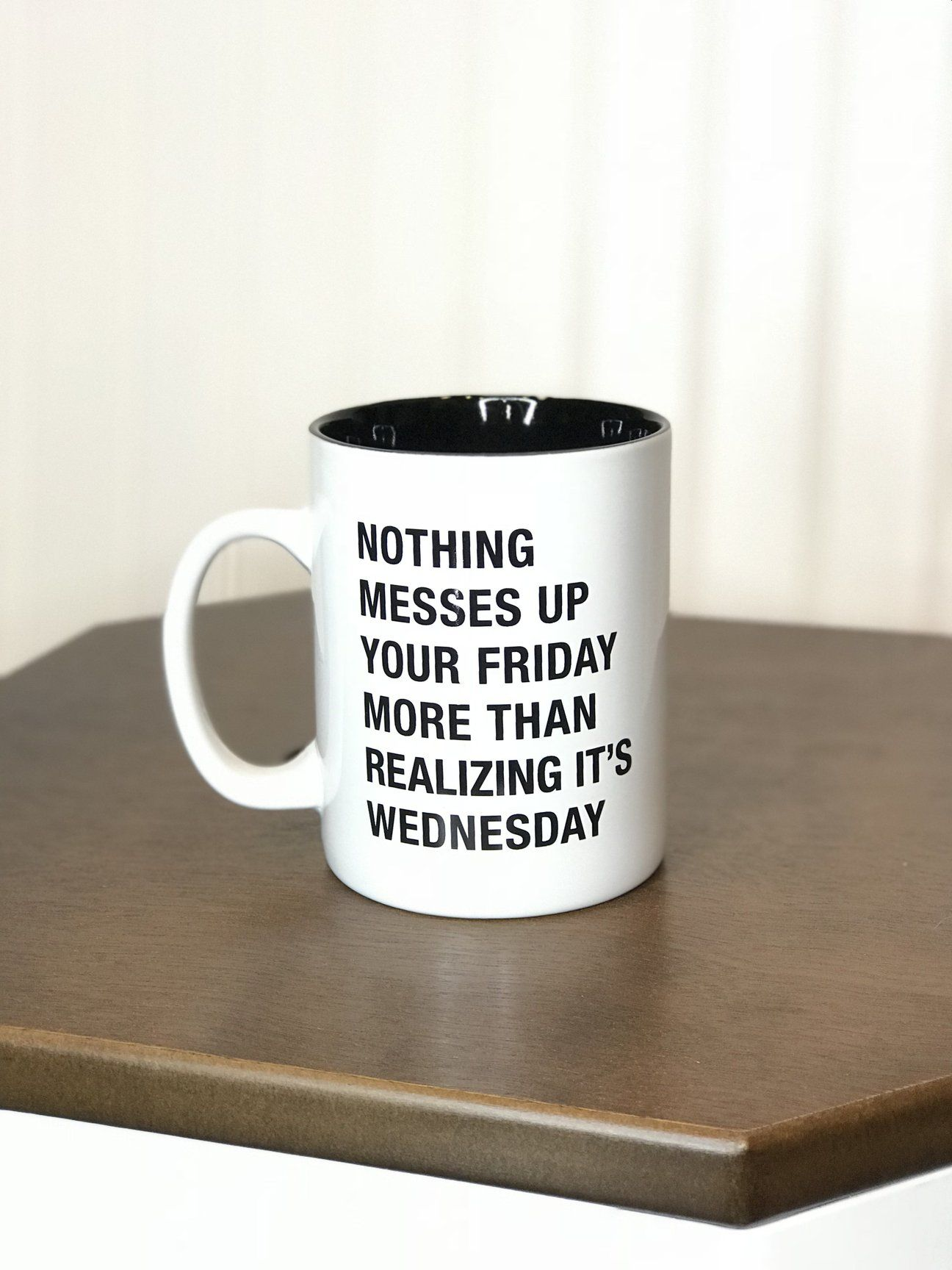 White Funny Ceramic Mug Nothing Before Coffee